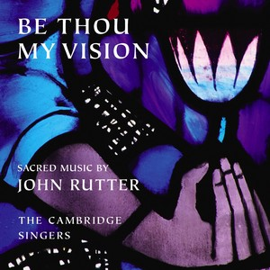 Be Thou My Vision - Sacred Music by John Rutter Albumcover