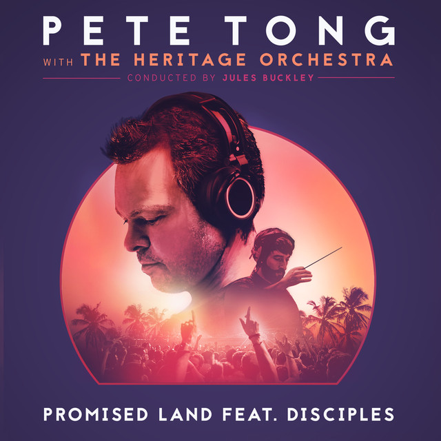 Promised land edit a song by pete tong the heritage for Jules buckley and the heritage orchestra
