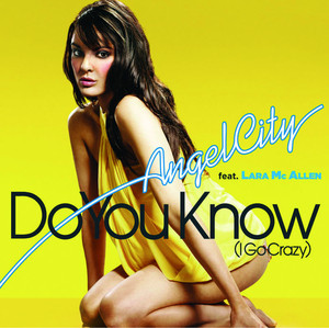 Do You Know (I Go Crazy) [Radio Edit]
