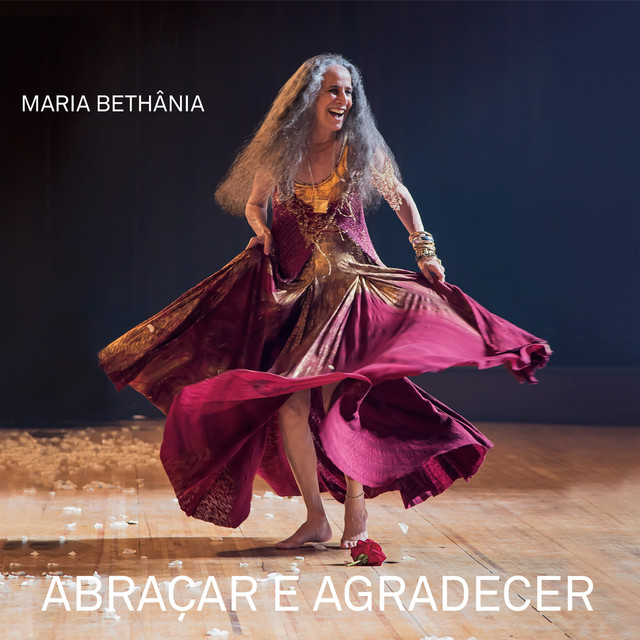 Album cover for Abraçar e Agradecer (Ao Vivo) by Maria Bethânia