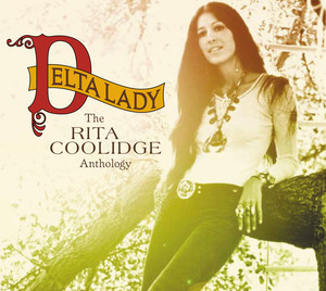 Delta Lady / The Anthology - Rita  Coolidge