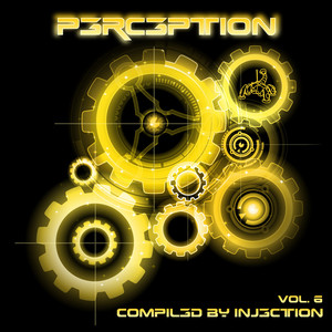 Perception Vol. 6 - Compiled By Injection Albumcover