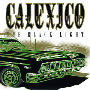 Calexico The Black Light cover
