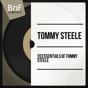 20 Essentials of Tommy Steele (Mono Version) album