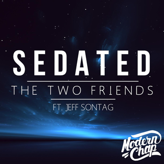 Sedated (Radio Edit) [feat. Jeff Sontag]