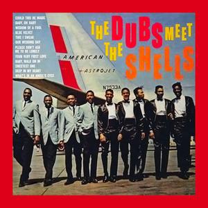 The Dubs Meet The Shells (With Bonus Tracks) album