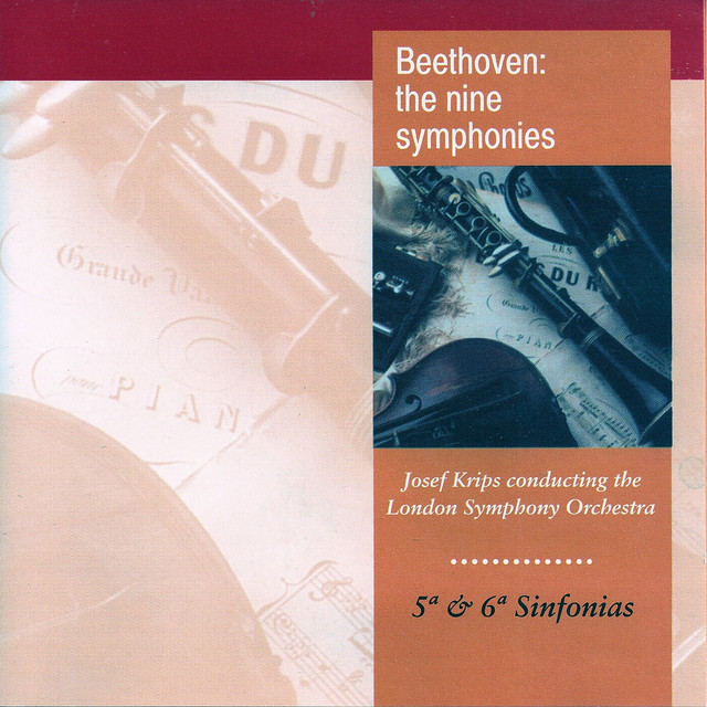 Beethoven: The Nine Symphonies No. 5, No. 6