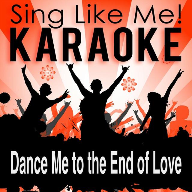 Dance Me to the End of Love (Karaoke Version) - Single [Originally