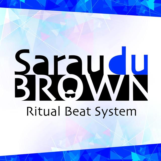 Sarau Du Brown (Ritual Beat System)