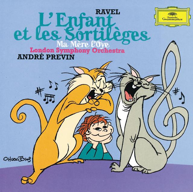 Ravel: L'Enfant et les Sortilèges