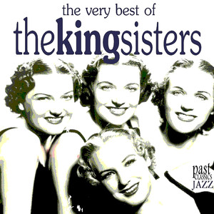 The Very Best of the King Sisters album