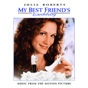 My Best Friend's Wedding: Music From The Motion Picture - Jann Arden