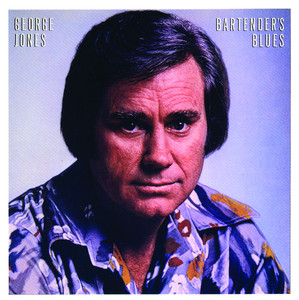 Bartender's Blues - George Jones