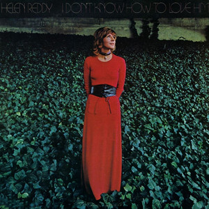 I Don't Know How To Love Him - Helen Reddy