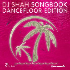 Songbook - DJ Shah
