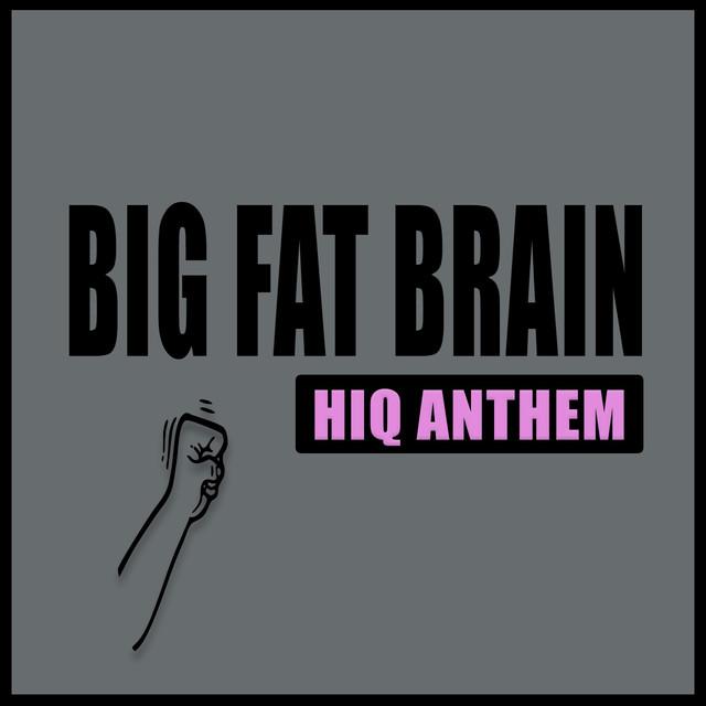Big Fat Brain 73