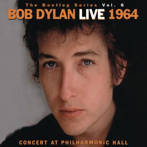 The Bootleg Volume 6: Bob Dylan Live 1964 - Concert At Philharmonic Hall Albumcover