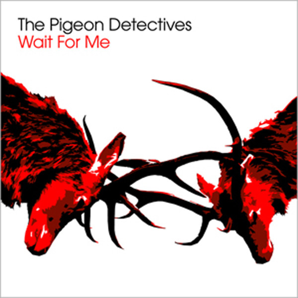 Album cover for Wait For Me by The Pigeon Detectives