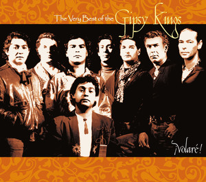¡Volaré!: The Very Best of the Gipsy Kings album