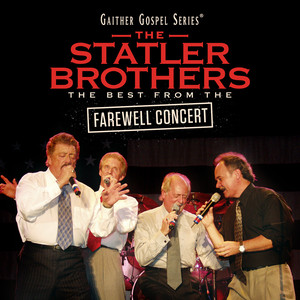 The Statler Brothers: The Best From The Farewell Concert (Live)