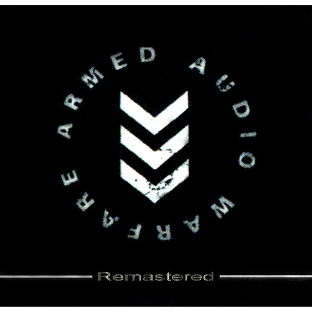 Armed Audio Warfare (Remastered)