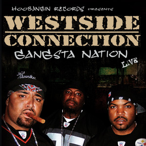 Westside Connection Nate Dogg Gangsta Nation cover