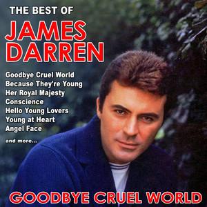 Goodbye Cruel World: The Best of James Darren album