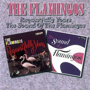 Requestfully Yours / The Sound Of The Flamingos Albumcover