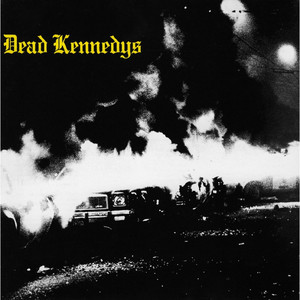 Fresh Fruit for Rotting Vegetables - Dead Kennedys