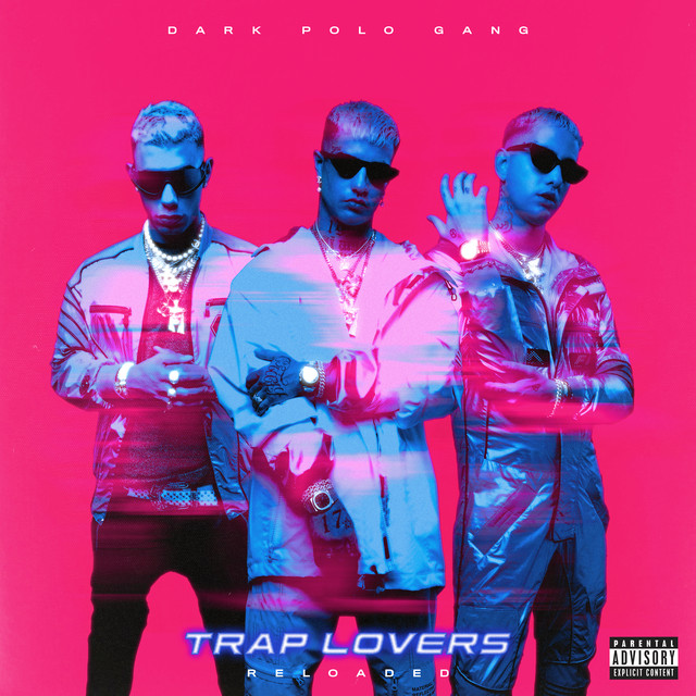 Album cover for Trap Lovers (Reloaded) by Dark Polo Gang