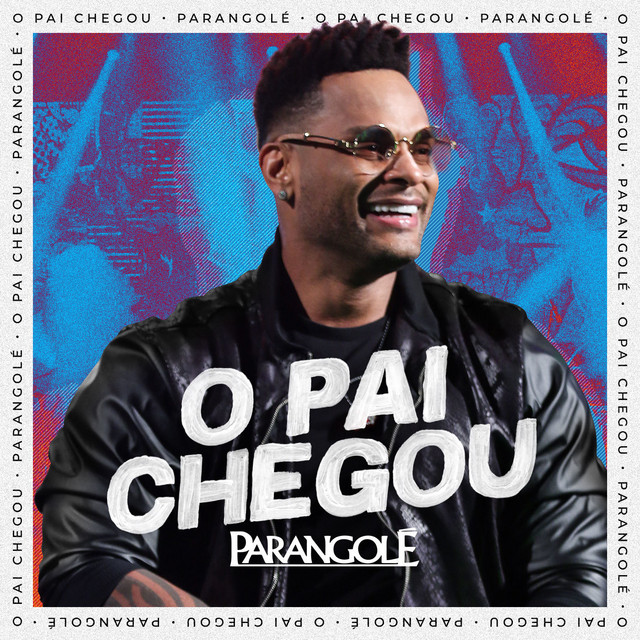 Album cover for O Pai Chegou by Parangolé