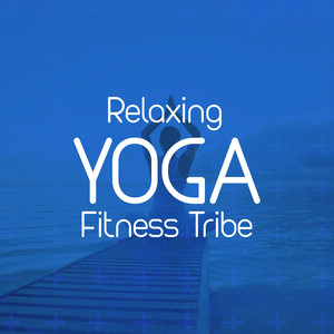 Relaxing Yoga Fitness Tribe Albumcover