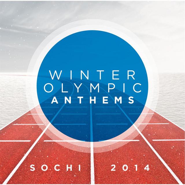 Winter Olympic Anthems: Sochi 2014, Vol. 1