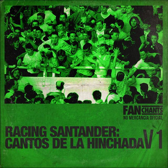 Resultado de imagen de racing santander: cantos de la hinchada