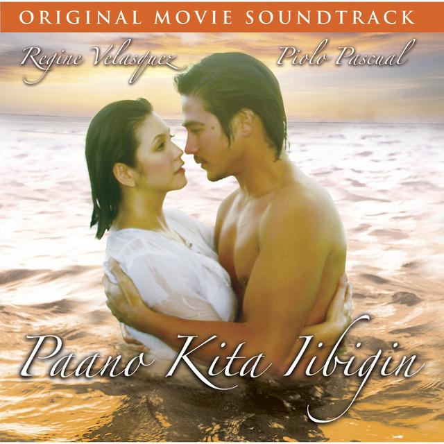 Paano Kita Iibigin (Original Motion Picture Soundtrack)