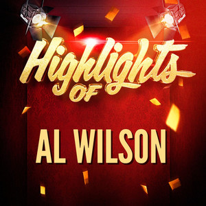 Highlights of Al Wilson album
