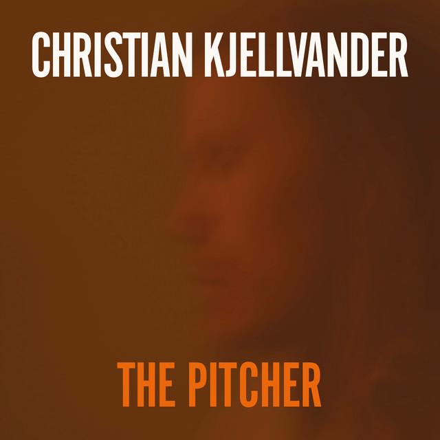 Skivomslag för Christian Kjellvander: The Pitcher