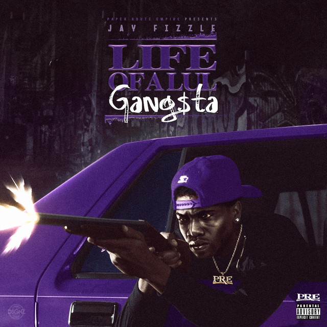 Album cover for Life of a Lul Gangsta by Jay Fizzle
