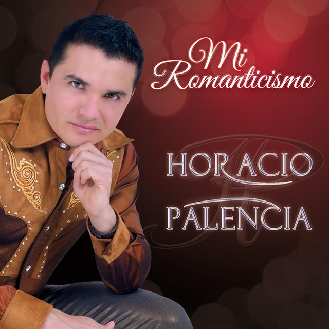 Resultado de imagen de HORACIO PALENCIA, AQUÍ ESTOY YO
