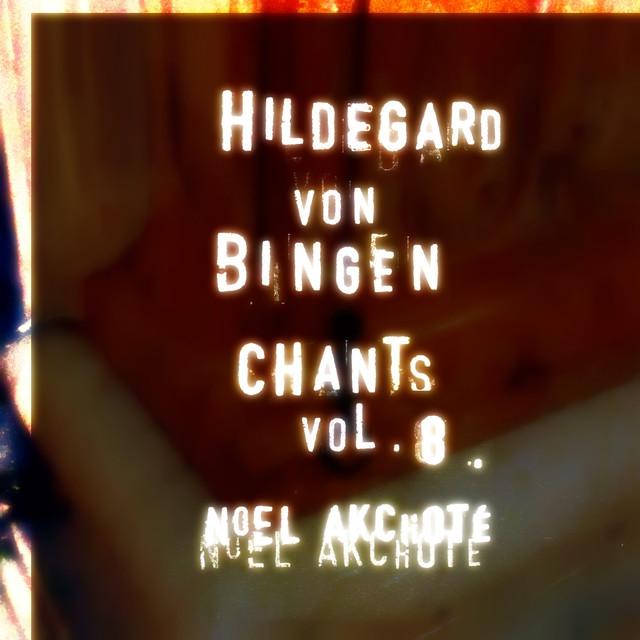 Hildegard Von Bingen: Chants, Vol. 8 (Arr. for Guitar) Albumcover