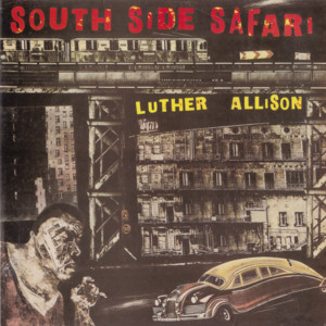 Album cover for Southside Safari by Luther Allison
