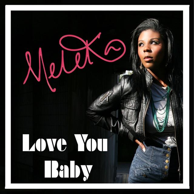 meleka love you baby