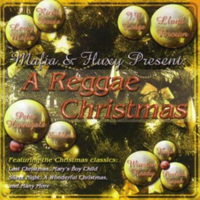 Mafia fluxy presents reggae christmas by and