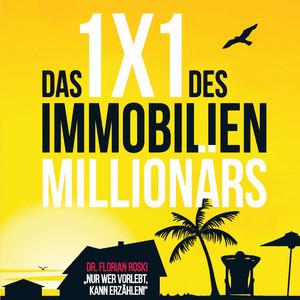 Das 1x1 des Immobilien Millionärs Audiobook