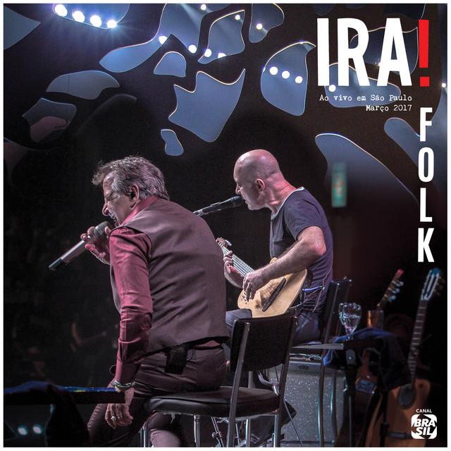 Ira! Folk (Ao Vivo Em São Paulo)