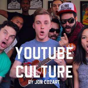 YouTube Culture - Jon Cozart