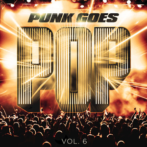 Punk Goes Pop, Vol. 6 album