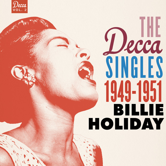 Billie Holiday The Decca Singles Vol. 2: 1949-1951 album cover