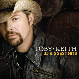 Toby Keith 35 Biggest Hits - Toby Keith