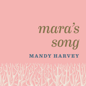 Mara's Song - Mandy Harvey